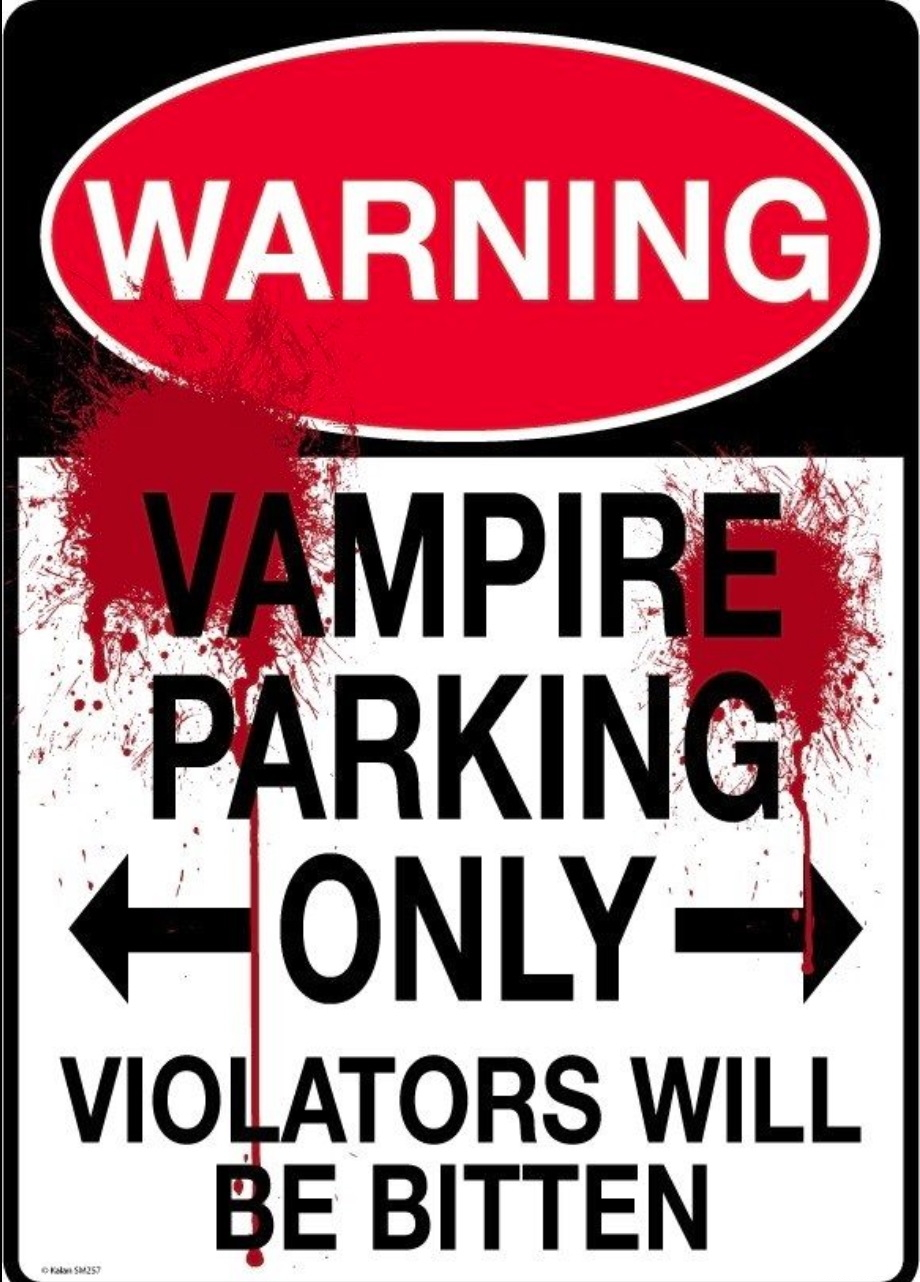 Vampire Parking Only!